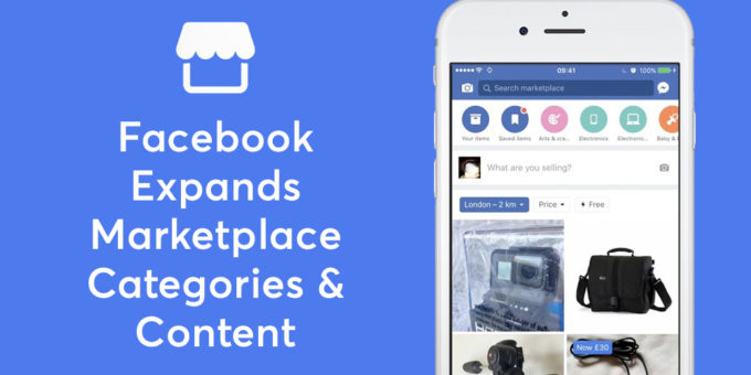 Facebook expands marketplace categories and content