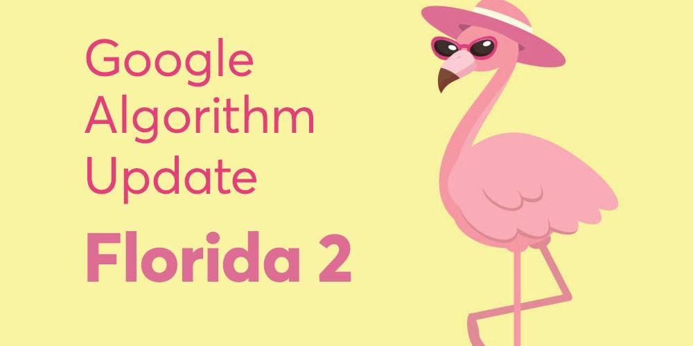 Google Algorithm Update Florida 2