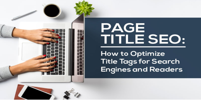 How to Write Compelling Title Tags
